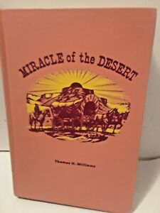 Miracle-Of-The-Desert-A-History-of-the-Thomas-Ward-and-Surrounding-Communities