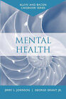Mental Health by George Grant, Jerry L. Johnson (Paperback, 2004)
