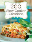 200 Slow Cooker Creations by Stephanie Ashcraft (Hardback, 2010)