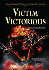 Victim Victorious: From Fire to Phoenix by Nova Science Publishers Inc (Hardback, 2015)