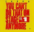 You Can't Do That on Stage Anymore, Vol. 1 by Frank Zappa (CD, Oct-2012, 2 Discs, Universal Distribution)