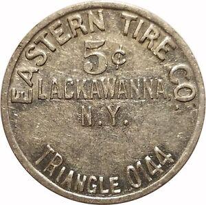 LACKAWANNA N.Y NEW YORK ~ EASTERN TIRE CO ~ GF 1 c MERCHANDISE TOKEN ~ ERIE CO