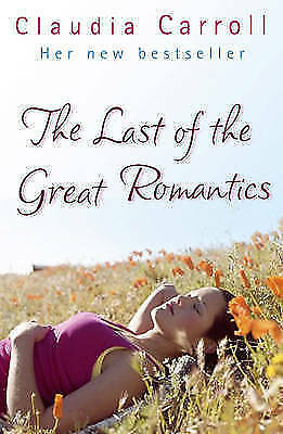 1 of 1 - The Last of the Great Romantics by Claudia Carroll (Paperback, 2006)