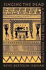 Singing the Dead von Reyes Bertolín Cebrián (2006, Gebundene Ausgabe)