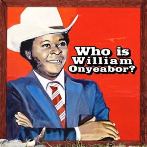 William-Onyeabor-World-Psychedelic-Classics-5-Who-is-William-Onyeabor-CD