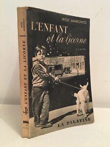 Wolf-Mankowitz-L-039-Enfant-Y-La-Unicornio-Novela-La-Palatine-1955