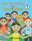 The Babysitter and the Six Pack by Carly Marshall (Paperback / softback, 2013)