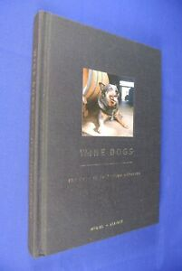 WINE-DOGS-Craig-McGill-DOGS-OF-AUSTRALIAN-WINERIES-2003-1ST-EDITION-HC-BOOK