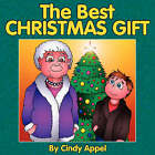 The Best Christmas Gift by Cynthia Appel (Paperback / softback, 2007)