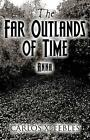 The Far Outlands of Time: Anna by Carlos X Febles (Paperback / softback, 2014)