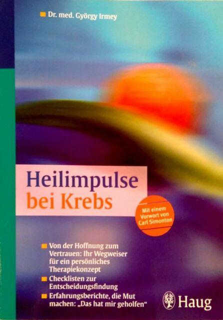 Heilimpulse bei Krebs: Von der Hoffnung zum Vertrau...   Buch   Zustand sehr gut