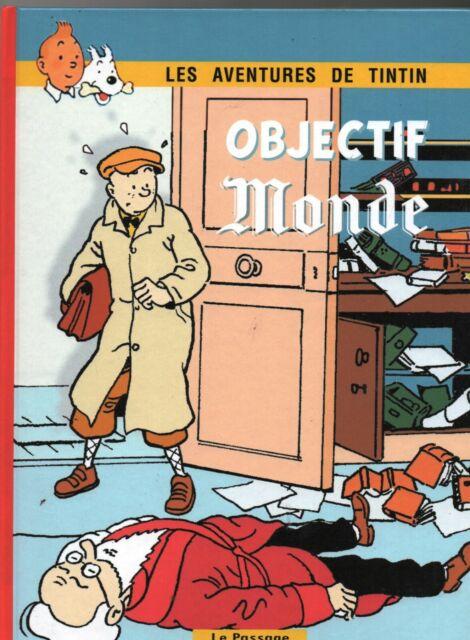 PASTICHE - Tintin. OBJECTIF MONDE. Savard. Album cartonné n&b et couleurs.