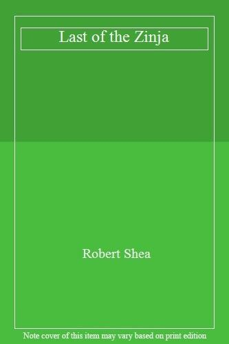 Last of the Zinja,Robert Shea