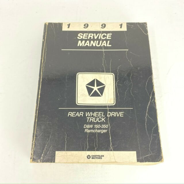 1991 Chrysler Rear Wheel Drive Truck Service Manual D U0026w