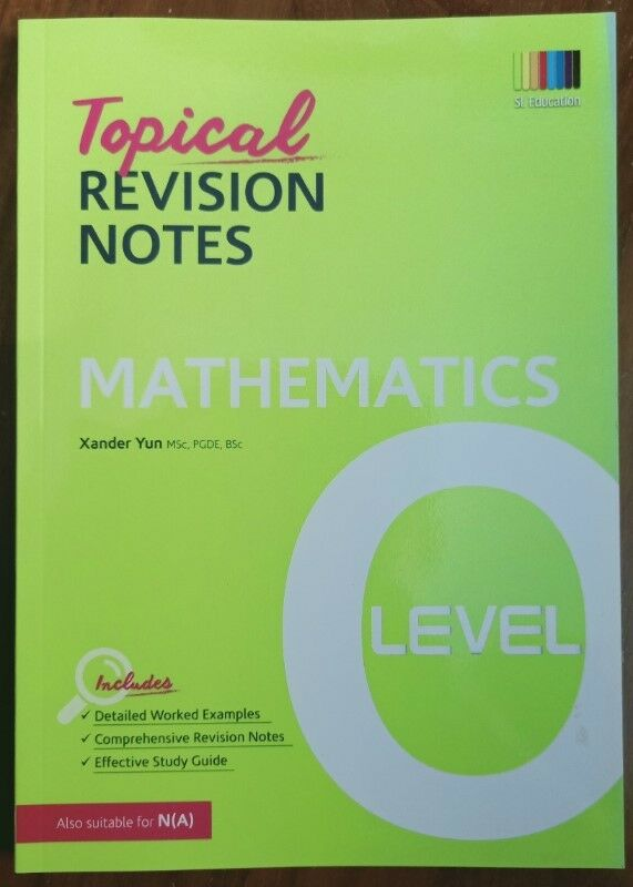 + Brand New O Level Mathematics Topical Revision Notes