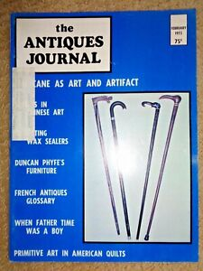 Antiques-Journal-1973-Canes-Wax-Sealers-Duncan-Phyfe-Furniture-American-Quilts