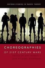 Coreografías de 21st Century guerras por Oxford University Press (de Bolsillo, 2016)