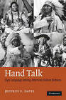 Hand Talk: Sign Language among American Indian Nations by Jeffrey E. Davis (Paperback, 2010)
