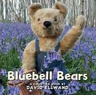 Bluebell Bears: A Counting Book by David Ellwand (Board book, 2015)