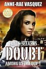 Doubt: Library Edition by Anne-Rae Vasquez (Paperback / softback, 2013)