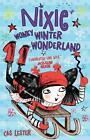 Nixie: Wonky Winter Wonderland von Cas Lester (2015, Taschenbuch)