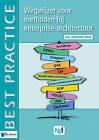 Wegwijzer voor Methoden Bij Enterprise-Architectuur - 2de Herziene Druk by Marijn Driel, Bas van Gils, Erwin Oord, Ria van Rijn, Arjen Santema (Paperback, 2013)