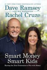 Smart Money Smart Kids : Raising the Next Generation to Win with Money (2014,...