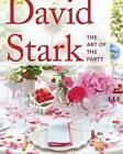 David Stark: Art of the Party by David Stark (Hardback, 2013)