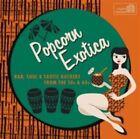 Popcorn Exotica R&b Soul 50s & 60s 2015 CD