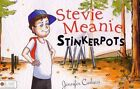Stevie Meanie Stinkerpots by Jennifer Carlucci (Paperback / softback, 2013)