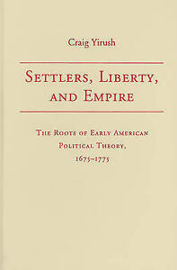 Settlers-Liberty-and-Empire-The-Roots-of-Early-American-Political-Theory-167