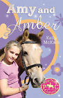 Amy and Amber by Kelly McKain (Paperback, 2011)