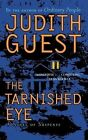 The Tarnished Eye: A Novel of Suspense by Judith Guest (Paperback / softback, 2010)