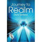Journey to The Mythological Realm 9780595296293 by David Santana Book