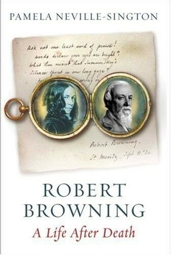 1 of 1 - Robert Browning: A Life After Death, New Books