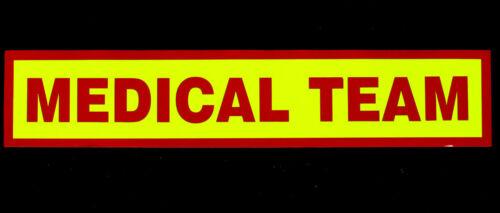 Medical Team Magnetic Reflective / Fluorescent  sign