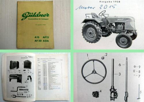 Güldner a15 af15 af20 Ada remolcador de repuestos lista 1960