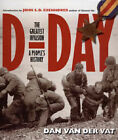 D-Day: The Greatest Invasion - A People's History by Dan Van der Vat (Hardback, 2004)
