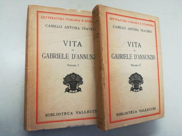 (pl7) Vita Di Gabriele D'annunzio - Vol. 1 E 2 - Camillo Antona Traversi Volume Grande
