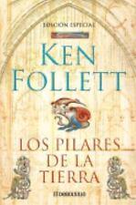 Los pilares de la tierra (Spanish Edition) by Follett, Ken