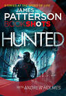 Hunted: BookShots by James Patterson (Paperback, 2016)