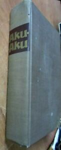 Aku-Aku-Secret-of-Easter-Island-Thor-Heyerdahl-Hardcover-1958