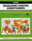 Fifty-Minute: Developing Positive Assertiveness : Practical Techniques for Personal Success by Sam Lloyd (1995, Paperback, Revised)