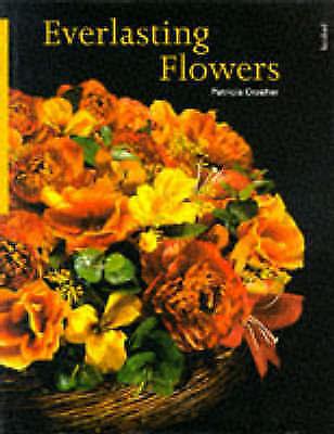 """AS NEW"" Crosher, Patricia, Everlasting Flowers, Book"