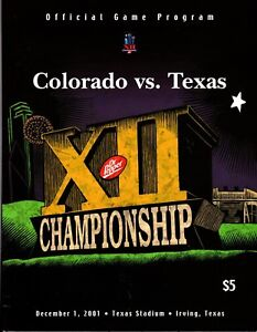 2001 BIG 12 CHAMPIONSHIP College Football Program TEXAS LONGHORNS ...