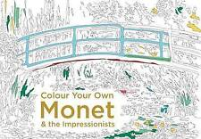Colour Your Own Monet & the Impressionists by Pavilion Books (Paperback, 2016)