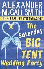 ALEXANDER McCALL SMITH __ THE SATURDAY BIG TENT WEDDING PARTY __ BRAND NEW