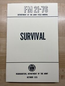 U. S. Army Survival Manual FM 21-76 285 Pages (New)