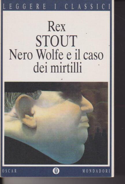 Nero Wolfe e il caso dei mirtilli di Rex Stout 1998 Mondadori
