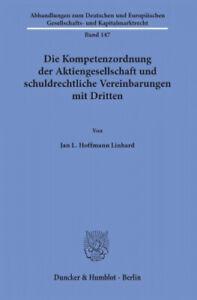 Die-Kompetenzordnung-der-Aktiengesellschaft-und-schuldrechtliche-Vereinbarungen